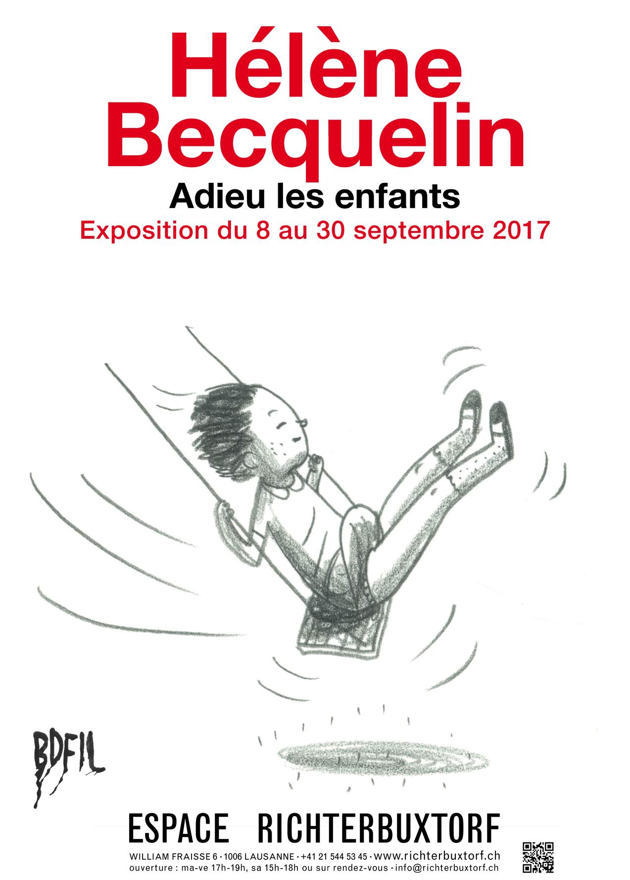 7.09-30.09 2017 Hélène Becquelin: Adieu les enfants